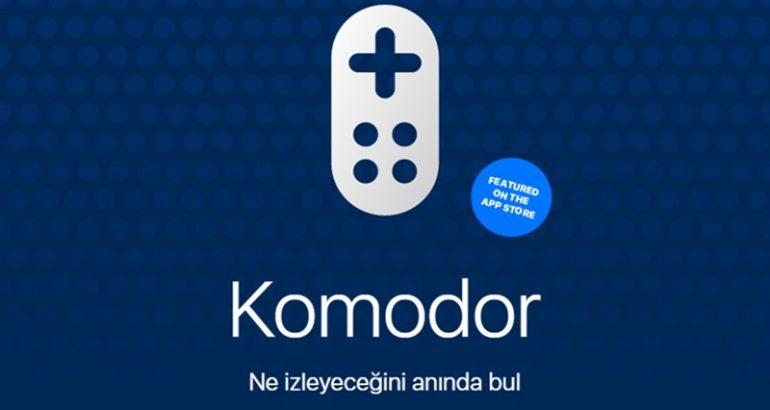 İzlemek İstediğinizi Anında Bulabileceğiniz Yerli TV Rehberi Uygulaması: Komodor